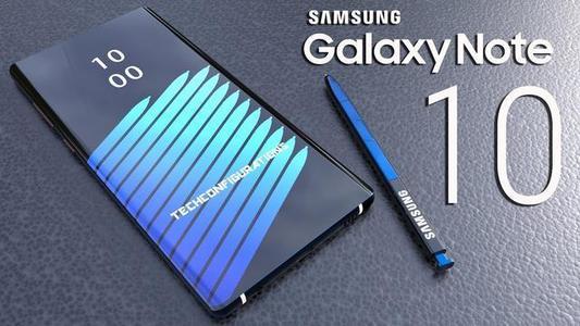 三星的Galaxy Note 10将于8月7日发布